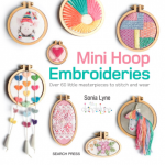 Mini Hoop Embroideries Sonia Lyne | Photography Stacy Grant