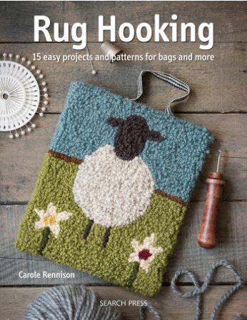 Rug Hooking Carole Rennison | Search Press | Photography by Stacy Grant